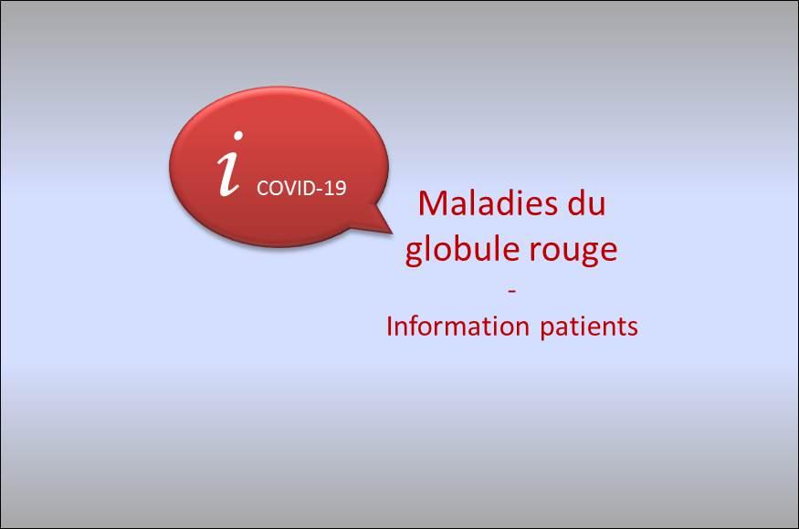 COVID-19 : information pour les patients ayant une maladie du globule rouge