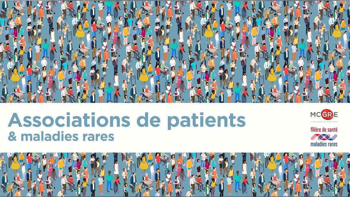 Vidéo associations de patients et maladies rares
